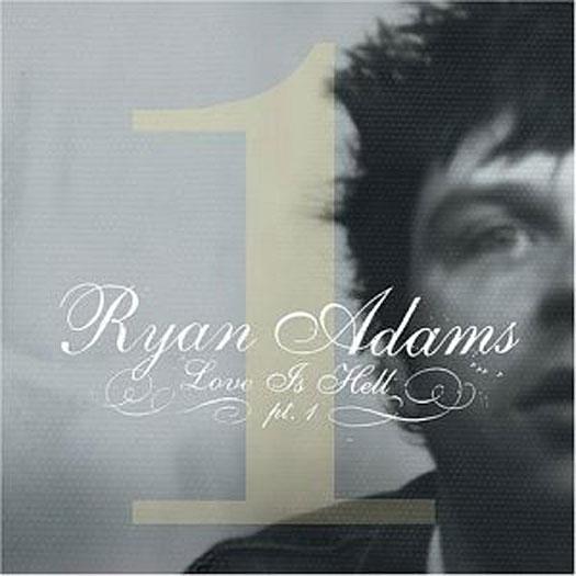 Ryan Adams - Love Is Hell, Volume 2